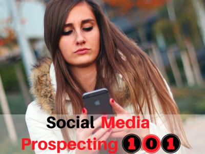 Social-Media-Prospecting-101
